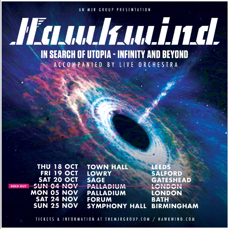 HAWKWIND  'IN SEARCH OF UTOPIA – INFINITY AND BEYOND' ORCHESTRAL UK TOUR