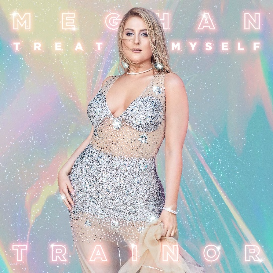 MEGHAN TRAINOR ANNOUNCES TITLE OF THIRD ALBUM TREAT MYSELF, AVAILABLE AUGUST 31st