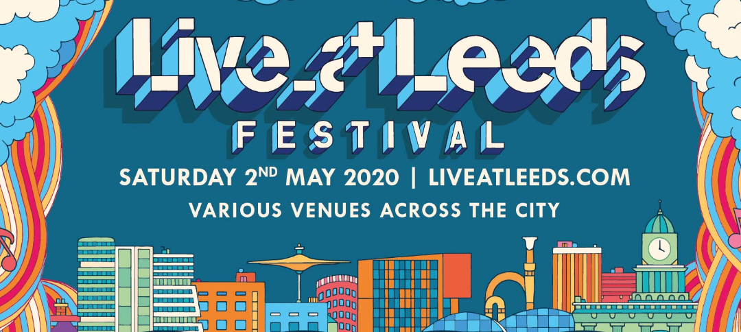 Brilliant first wave of acts for Live at Leeds